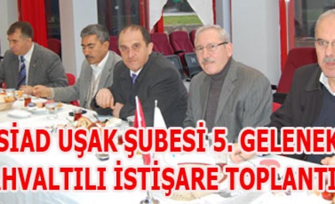 TÜMSİAD UŞAK ŞUBESİ 5. GELENEKSEL KAHVALTILI İSTİŞARE TOPLANTISI