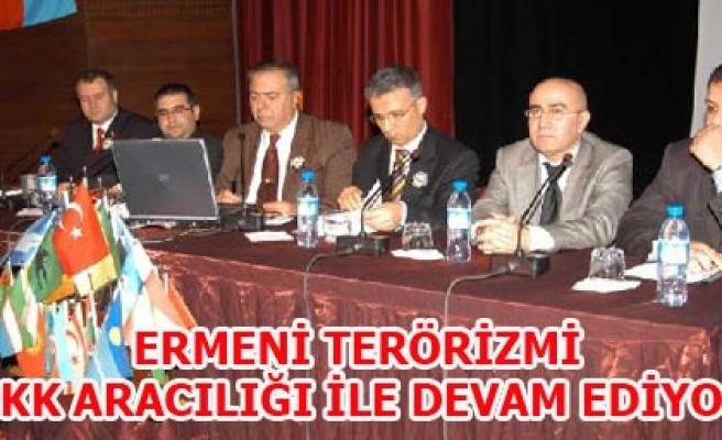 ERMENİ TERÖRİZMİ PKK ARACILIĞI İLE DEVAM EDİYOR