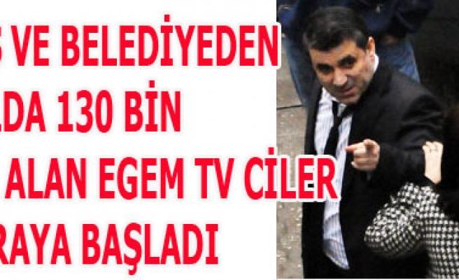 UTAŞ VE BELEDİYEDEN 130 BİN LİRA ALAN EGEM TV CİLER İFTİRAYA BAŞLADI
