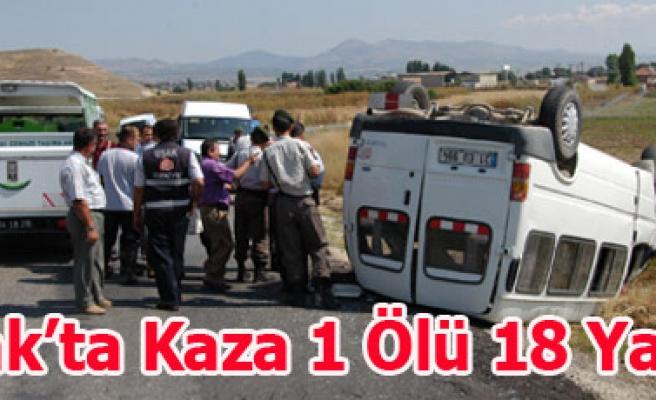 Uşak'ta Kaza 1 Ölü 18 Yaralı