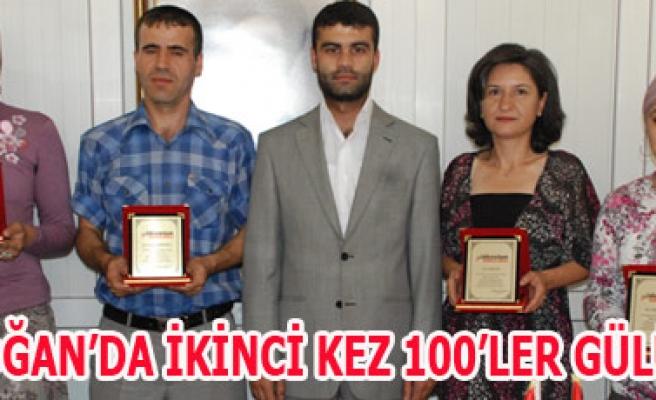 AKDOĞAN'DA İKİNCİ KEZ 100'LER GÜLÜYOR