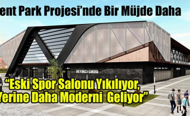 """""""Eski Spor Salonu Yıkılıyor, Yerine Daha Moderni  Geliyor"""""""