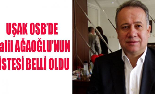 UŞAK OSB'DE AĞAOĞLU'NUN LİSTESİ BELLİ OLDU