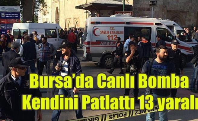 BURSA DA CANLI BOMBA SALDIRISI 13 YARALI
