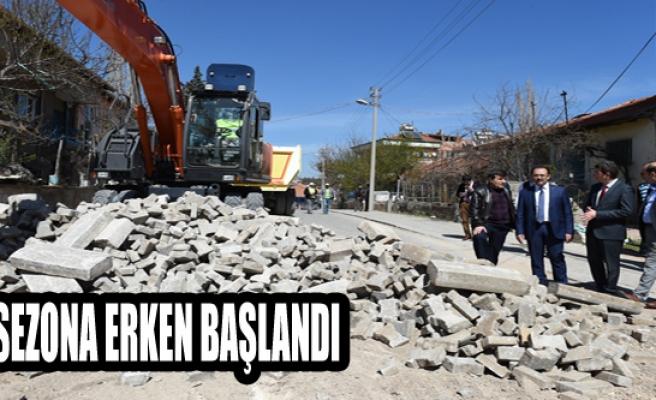 SEZONA ERKEN BAŞLANDI