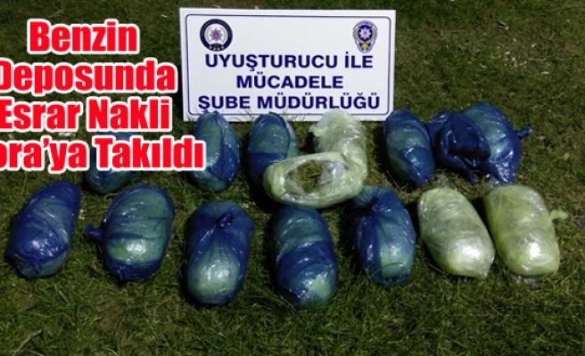 BENZİN DEPOSUNDA UYUŞTURUCU NAKLİ TORA'YA TAKILDI