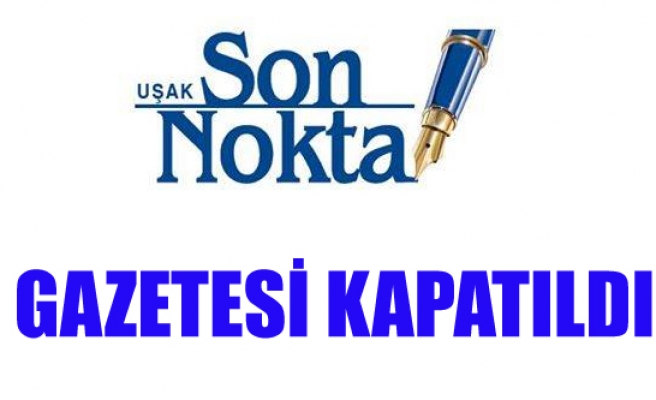SON NOKTA GAZETESİ OHAL'DEN KAPATILDI