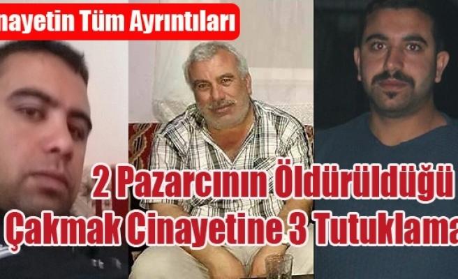 UŞAK'I SARSAN ÇAKMAK CİNAYETİNE 3 TUTUKLAMA