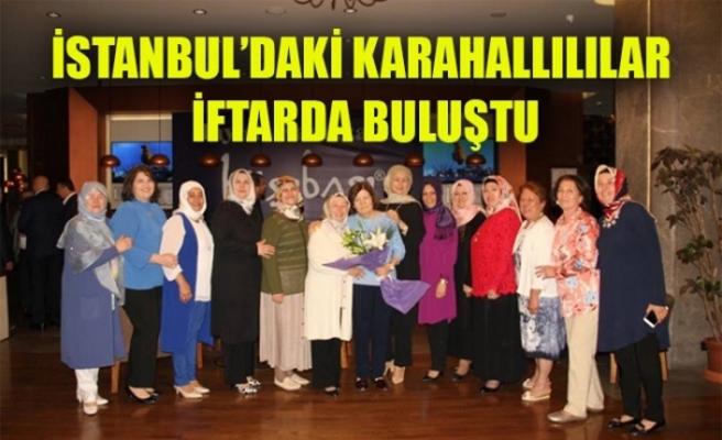 İSTANBUL'DAKİ KARAHALLILILAR İFTARDA BULUŞTU