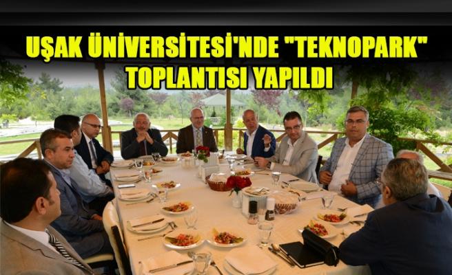 """UŞAK ÜNİVERSİTESİ'NDE """"TEKNOPARK"""" TOPLANTISI YAPILDI"""