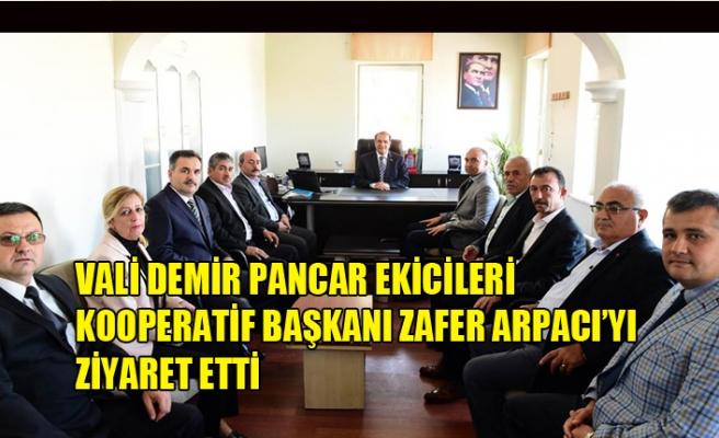 VALİ DEMİR PANCAR EKİCİLERİ KOOPERATİF BAŞKANI ZAFER ARPACI'YI ZİYARET ETTİ