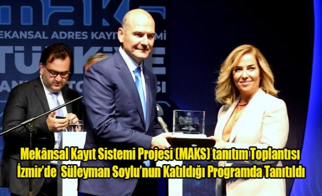 Mekânsal Kayıt Sistemi Projesi (MAKS) Tanıtım Toplantısı İzmir'de  Yapıldı