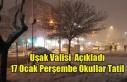 UŞAK'TA OKULLAR 17 OCAK PERŞEMBE TATİL