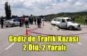 Gediz'de Trafik Kazası: 2 Ölü, 2 Yaralı
