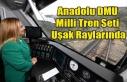 Anadolu DMU Milli Tren Seti Uşak Raylarında