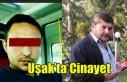 UŞAK'TA CİNAYET 1 ÖLÜ