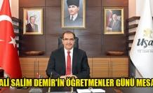 Vali Salim Demir'in 24 Kasım Öğretmenler Günü Mesajı