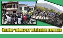 """ÖĞRENCİLER""""TURİZM HAFTASI"""" ETKİNLİKLERİN'DE  KULAYI TANIDI"""