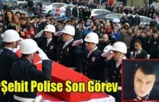 ŞEHİT POLİS MEHMET AKSOY MEMLEKETİNE UĞURLANDI