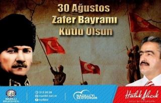 Başkan Alıcık'ın 30 Ağustos Mesajı