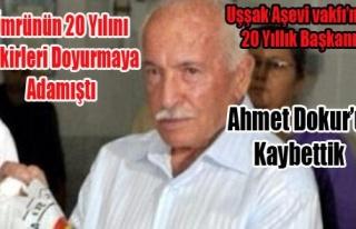 Ahmet Dokur'u Kaybettik