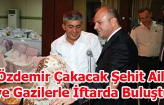 Vali Özdemir Çakacak Şehit Aileleri ve Gazilerle...