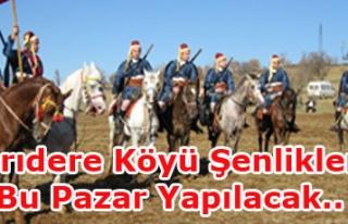 Sarıdere Köyü Şenlikleri Bu Pazar Başlıyor...