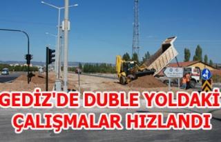 GEDİZ'DE DUBLE YOLDAKİ ÇALIŞMALAR HIZLANDI