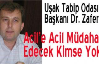 Dr.Zafer AYDIN: ACİL'E ACİL MÜDAHALE LAZIM