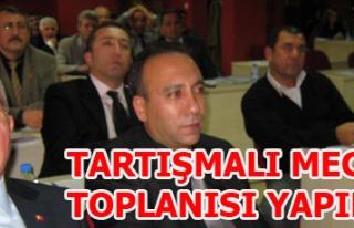 TARTIŞMALI MECLİS TOPLANTISINI YAPTI