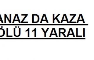 BANAZ DA KAZA 2 ÖLÜ 11 YARALI