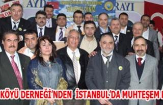 YAZITEPE KÖYÜ DERNEĞİ'NDEN İSTANBUL'DA MUHTEŞEM...