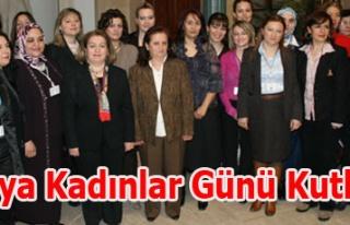 Dünya Kadınlar Günü Kutlandı