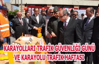 KARAYOLLARI TRAFİK GÜVENLİĞİ GÜNÜ VE KARAYOLU...