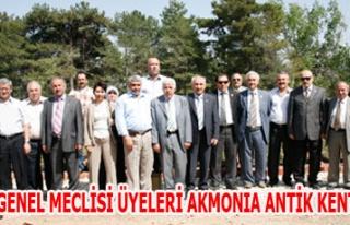 İL GENEL MECLİSİ ÜYELERİ AKMONIA ANTİK KENTİNDE