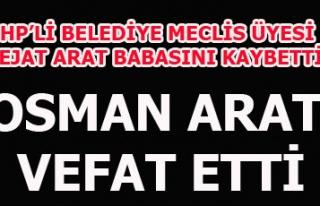 OSMAN ARAT VEFAT ETTİ