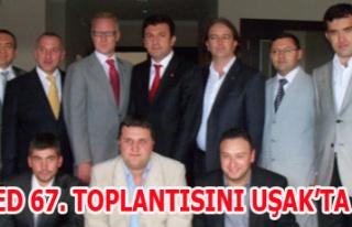 EGAFED 67. TOPLANTISINI UŞAK'TA YAPTI