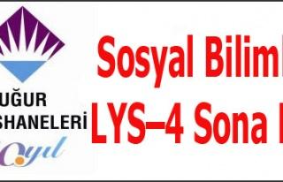 Sosyal Bilimler LYS-4 Sona Erdi