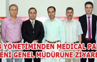 UOSB YÖNETİMİNDEN MEDİCAL PARK'IN YENİ GENEL...