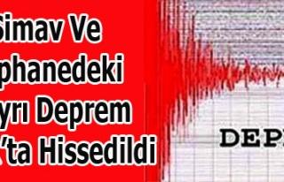 SİMAV VE ŞAPHANEDEKİ DEPREMLER UŞAK'TA DA HİSSEDİLDİ