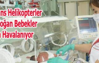 Ambulans Helikopterler Yenidoğan Bebekler İçin...