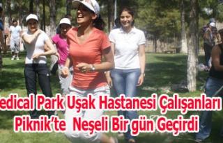 Medical Park Uşak Hastanesi Çalışanları Piknik'te...