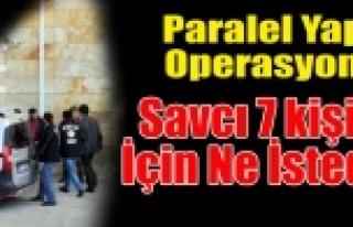 PARALEL YAPI 2.DALGADA ADLİYEDE BEKLEYİŞ SÜRÜYOR