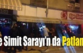 EGE SİMİT'TE PATLAMA