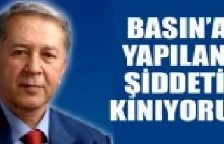 BASIN'A YAPILAN ŞİDDETİ KINIYORUZ
