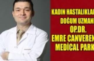 KADIN HASTALIKLARI VE DOĞUM UZMANI OP.DR.EMRE CANVERENLER...