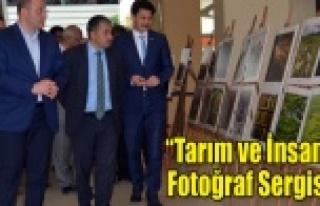 """""""TARIM ve İNSAN"""" FOTOĞRAF SERGİSİ"""