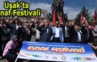 UŞAK'TA ESNAF FESTİVALİ