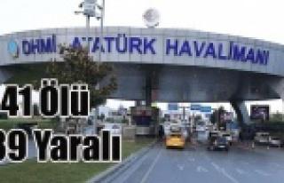 İSTANBUL'DA TERÖRÜN BİLANÇOSU 41 ÖLÜ 239...