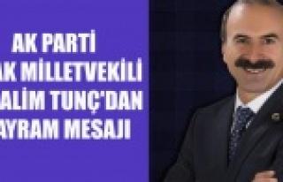 AK PARTİ UŞAK MİLLETVEKİLİ ALİM TUNÇ'TAN...